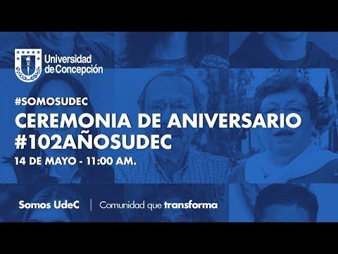 #SomosUdeC: Ceremonia de celebración de los #102AñosUdeC