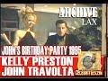 John Travolta's Birthday Dance with Kelly Preston 1995