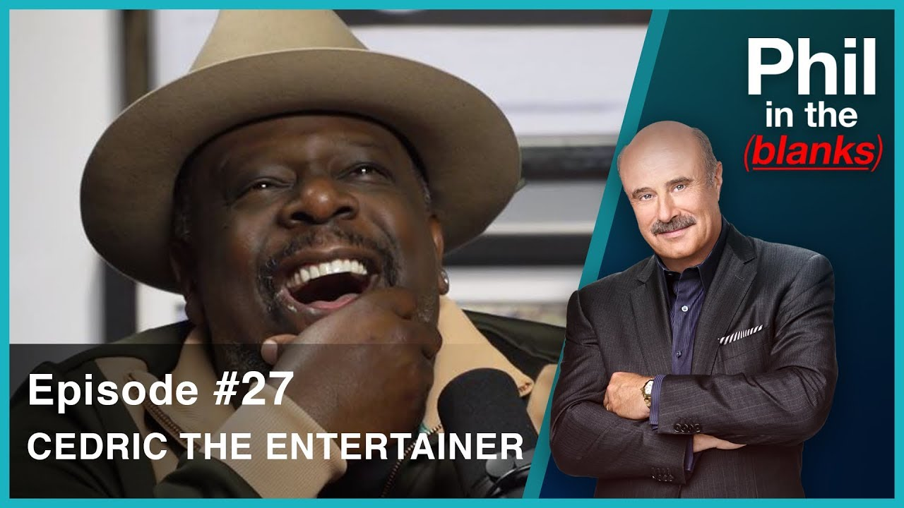 Phil In The Blanks #27: CEDRIC THE ENTERTAINER