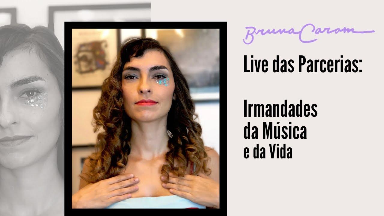 Bruna Caram - Live das Parcerias ❤️