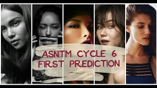 AsNTM Cycle 6 First Prediction of Ellimination and Winner