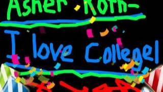 Asher Roth - I Love College(w/ lyrics)