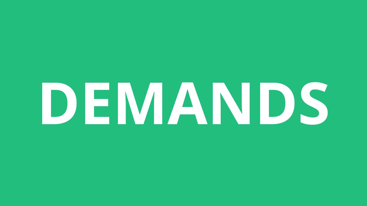 How To Pronounce Demands - Pronunciation Academy