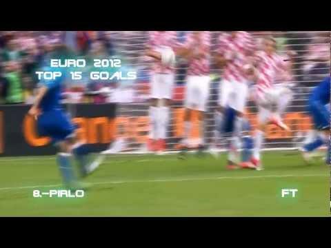 Top 15 Goals    Euro 2012    HD