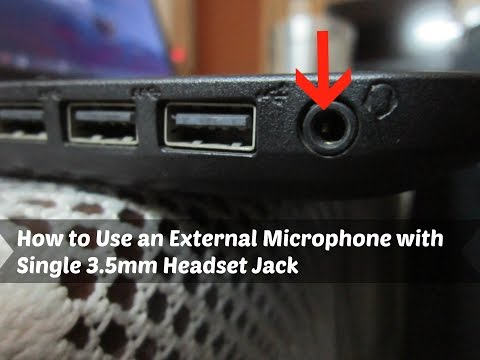 How to Use an External Microphone with Single 3.5mm Headset Jack