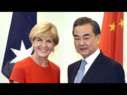 Chinese Foreign Minister Wang Yi Meets Australian Foreign Minister Julie Bishop