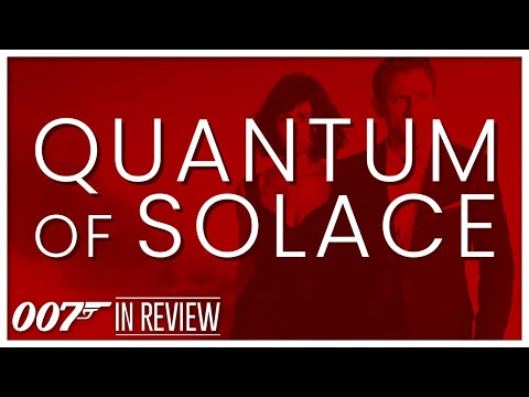 Quantum of Solace - Every James Bond Movie Reviewed & Ranked