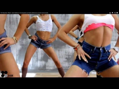 Flo Rida Feat. Pitbull - Can't Believe It Choreography By Sasha Selivanova; D.side Dance Studio
