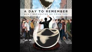 A Day to Remember - You Be Tails, I