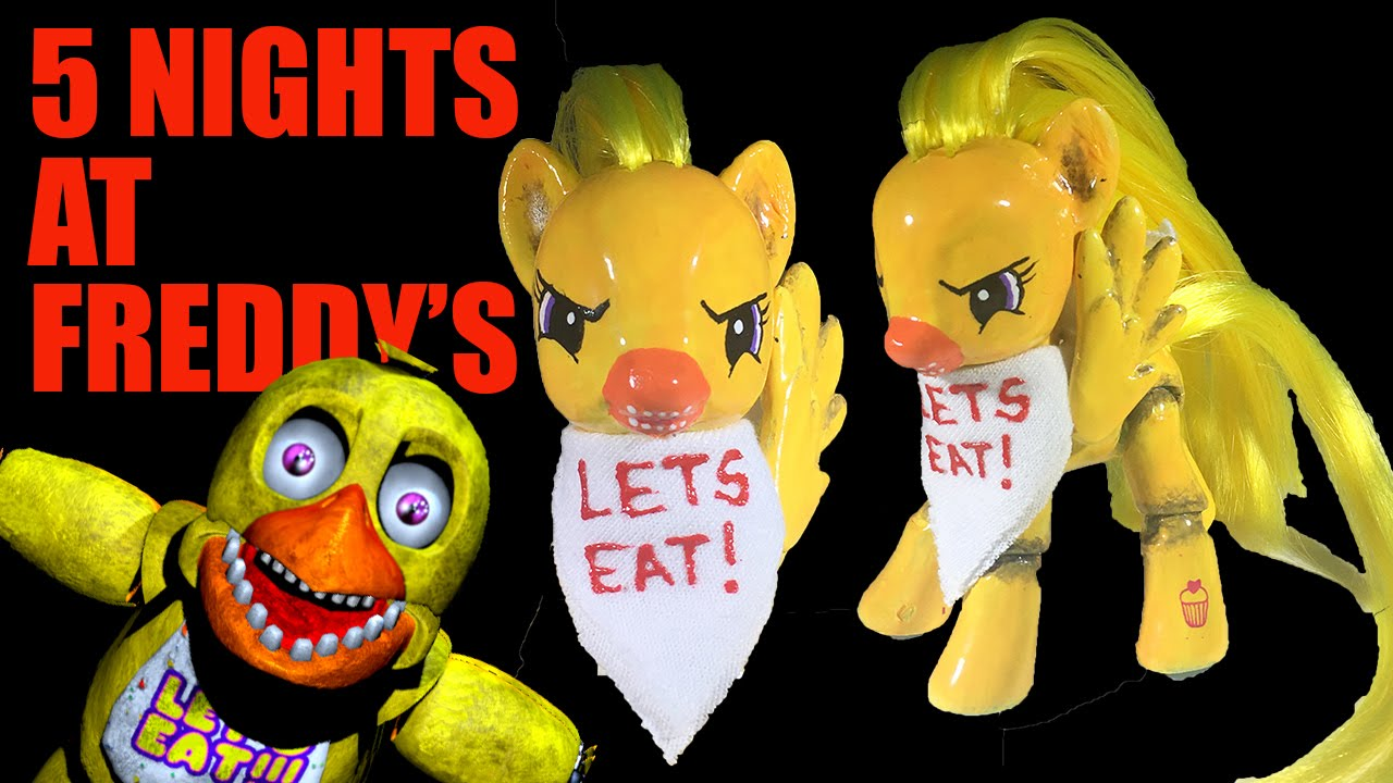 5 Nights At Freddy's Chica custom mlp chica five nights at freddy's my little pony fnaf tutorial