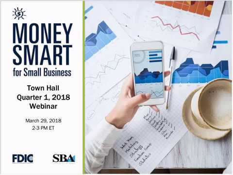 Money Smart for Small Business Town Hall   2018 q1