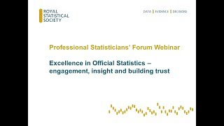 Excellence in Official Statistics – engagement, insight and building trust
