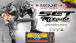 # SET MIXADO 002 BAILE DA COLÔMBIA 2018