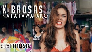 Baixar K Brosas - Natatawa Ako (Official Music Video)