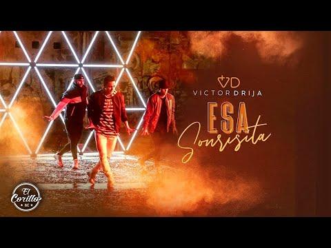 Victor Drija - Esa Sonrisita (Video Oficial)