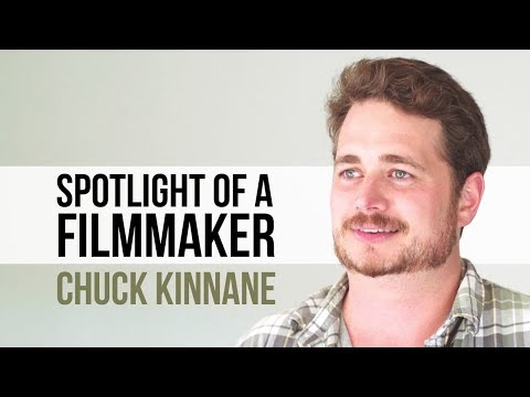 Spotlight of a Filmmaker: Chuck Kinnane