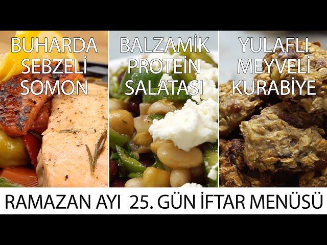 Ramazana Ayı 25. Gün İftar Menüsü