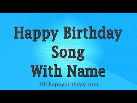 [BEST] Happy Birthday Song With Name