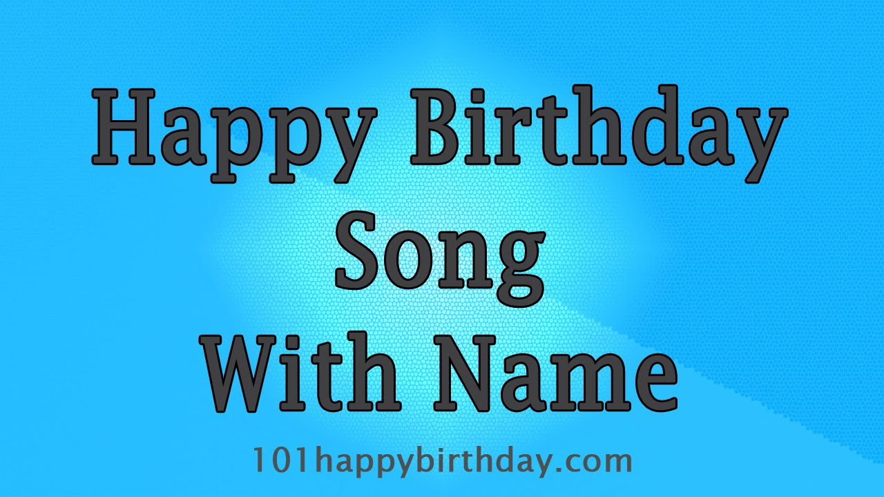 BEST Happy Birthday Song With Name
