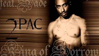 2Pac King Of Sorrow Feat Sade