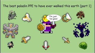 The best paladin PPE to have ever walked this earth [part 1]