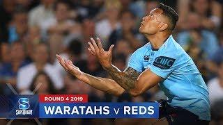 Waratahs v Reds | Super Rugby 2019 Rd 4 Highlights