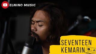 Download Lagu Seventeen - Kemarin Coverby Elnino ft Willy Preman Pensiun/Bikeboyz mp3