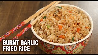 BURNT GARLIC FRIED RICE | How To Make Garlic Fried Rice | Burnt Garlic Rice Recipe | Tarika