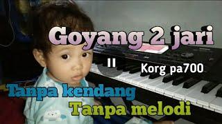 Download Goyang  Dua Jari Koplo (tanpa kendang ) korg Pa700 indo Mp3