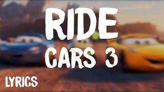 Cars 3 - Ride | ZZ Ward ft. Gary Clark Jr. (Lyrics)