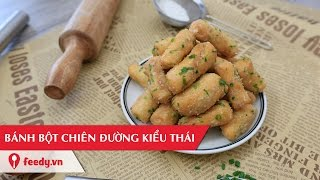 Hướng dẫn cách làm bánh bột chiên đường kiểu Thái - Thai doughnuts
