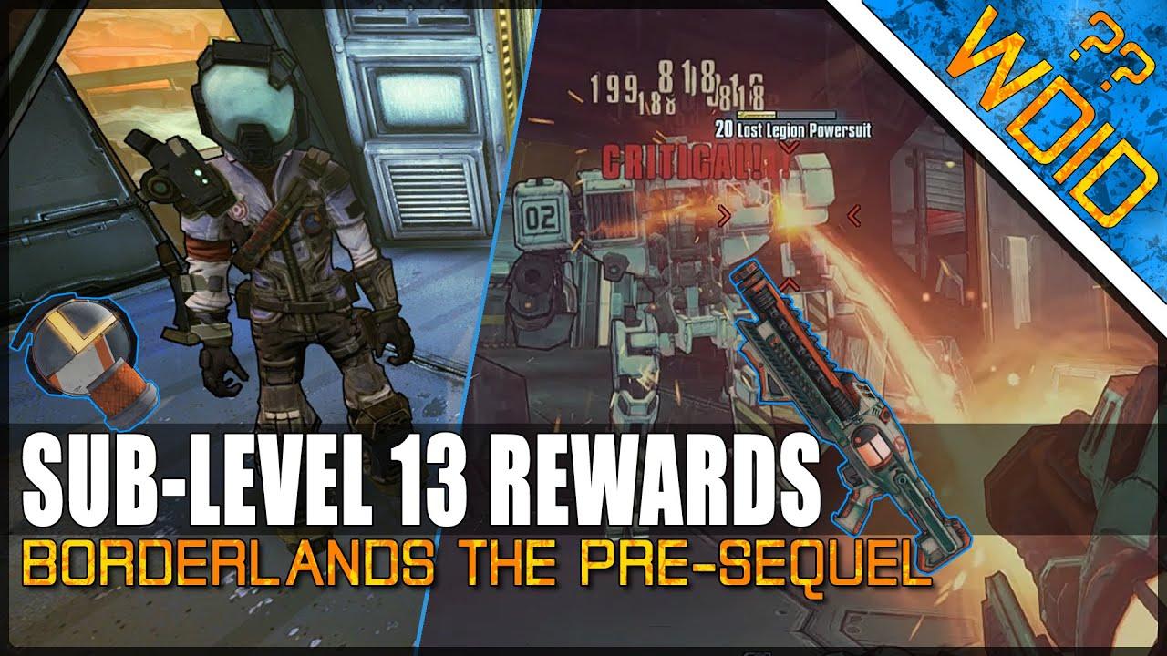 Borderlands The Pre-Sequel - SUB-LEVEL 13 REWARDS, EXIT OR NOT? (What do I  do??)