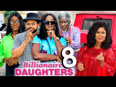Download BILLIONAIRE DAUGHTERS SEASON 8 (New Movie) 2021 Latest Nigerian Nollywood Movie 1080p