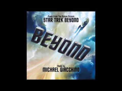 Michael Giacchino -  Star Trek Beyond - Soundtrack Score OST