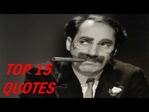 Top 15 Groucho Marx Quotes
