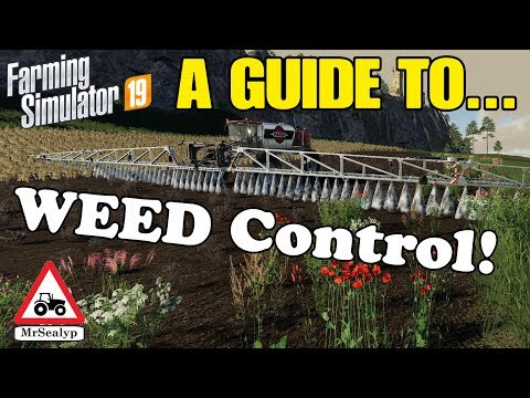A Guide to... WEED Control! Farming Simulator 19, PS4. Tutorial.