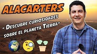 Descubre curiosidades sobre el planeta Tierra | Aquí La Tierra | Alacarters
