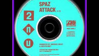 Watch 2nu Spaz Attack video