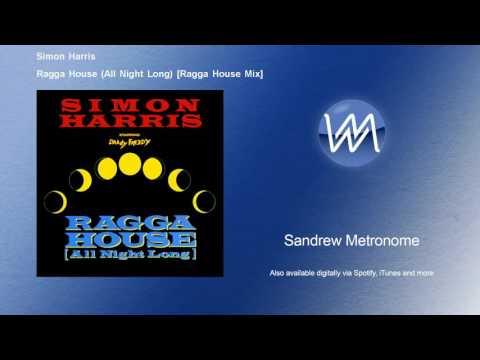 Simon Harris - Ragga House (All Night Long) - Ragga House Mix - feat. Daddy Freddy