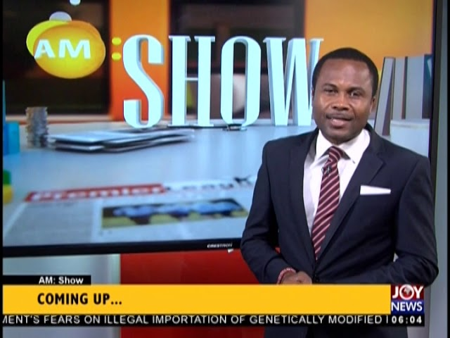 AM Show Intro on JoyNews (23-1-19)