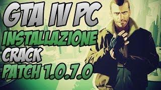 Repeat youtube video Gta IV+Crack Razor+Patch 1.0.7.0 INSTALLAZIONE GUIDATA