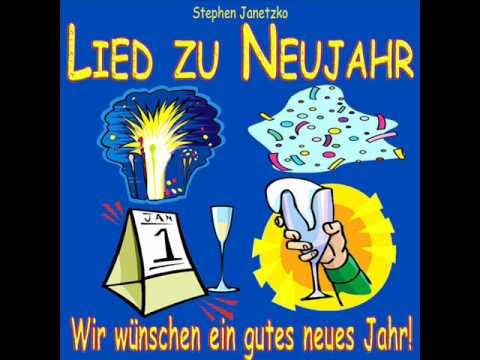 Stephen Janetzko - Lied zu Neujahr - Wir wünschen ein gutes neues ...
