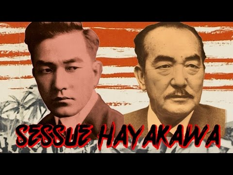 Who is Sessue Hayakawa?