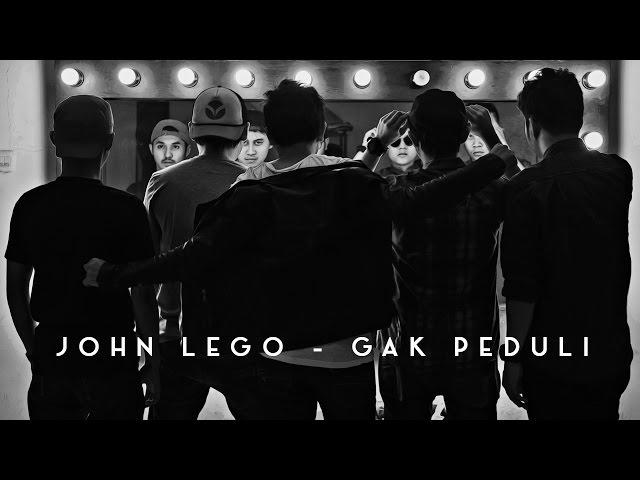 John Lego - Gak Peduli [Official Music Video]