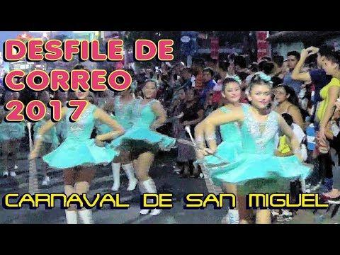Desfile de Correo 2017 Carnaval de San Miguel COMPLETO V1 El Salvador