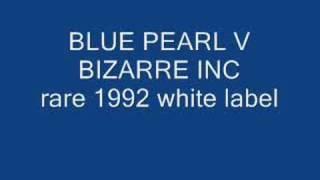 blue pearl versus bizarre inc