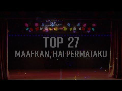 JKT48 REQUEST HOUR SETLIST BEST 30 2017 - 27 Maafkan, Hai Permataku