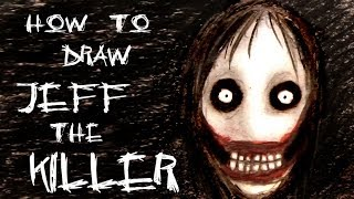 Ep. 124 How to draw Jeff the Killer