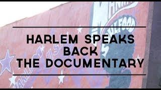 Harlem Speaks Back: The Documentary