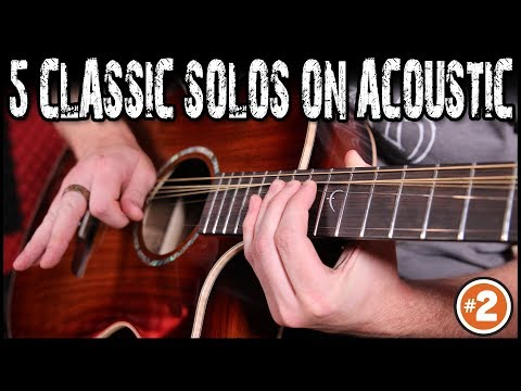 5 Classic Solos On Acoustic